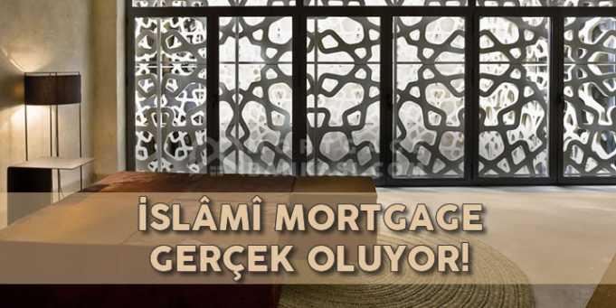 Türkiye'de İslâmî Mortgage