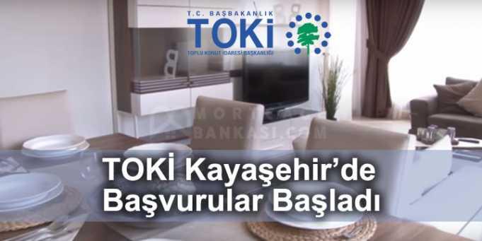 TOKİ Kayaşehir Başvuruları Başladı 2017
