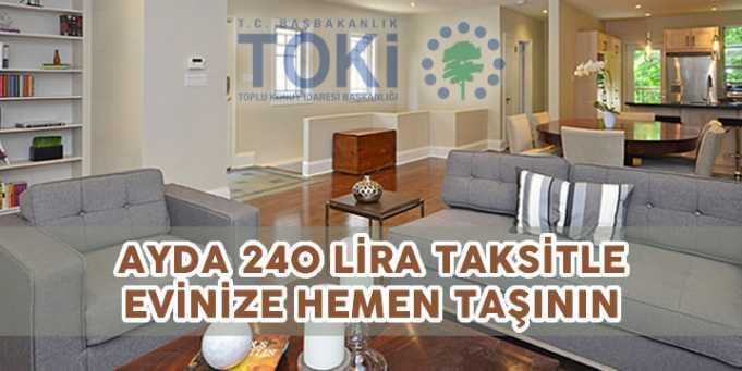 Toki'den 240 Lira Taksitle Ev