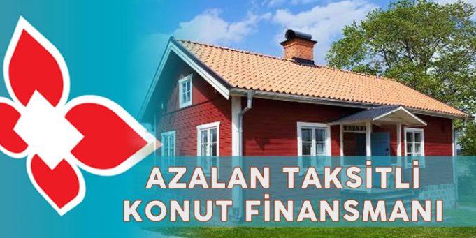 Türkiye Finans Azalan Taksitli Konut Finansmanı Faizsiz Konut Kredisi