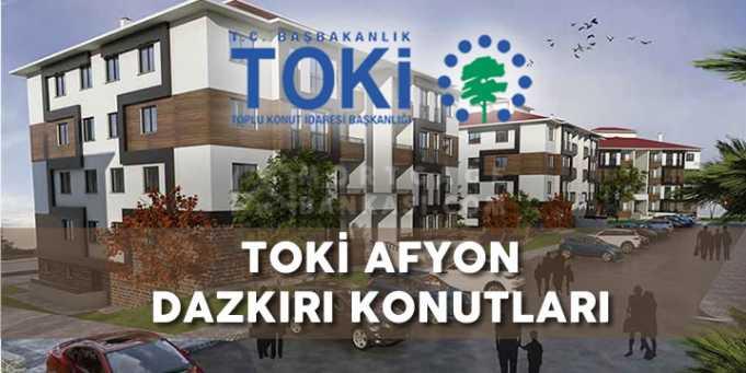 TOKİ Afyon Dazkırı Konutları Projesi