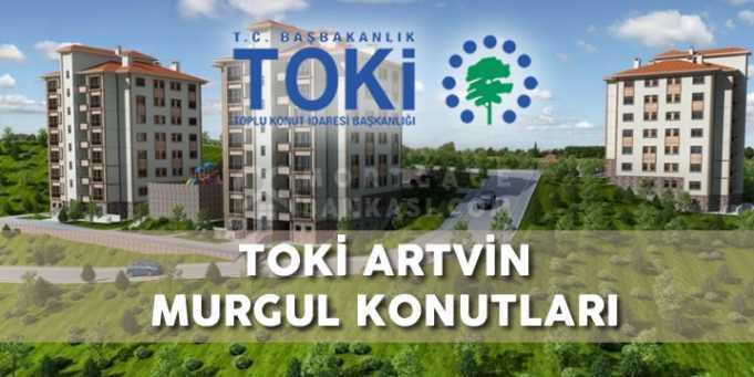 TOKİ Artvin Murgul Konutları Projesi