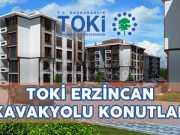 TOKİ Erzincan Kavakyolu Projesi Konutları