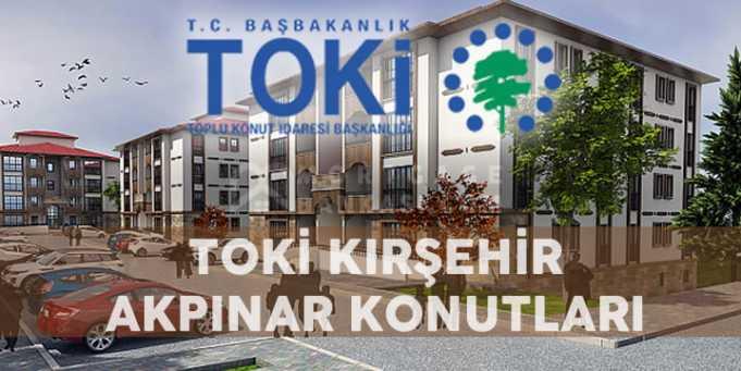 TOKİ Kırşehir Akpınar Konutlar Projesi