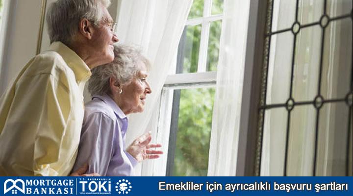 Toki Emeklilere Özel Başvuru Şartları Nedir