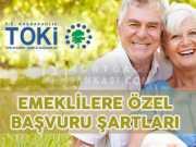 Emeklilere TOKİ Müjdesi Emekli Şartları