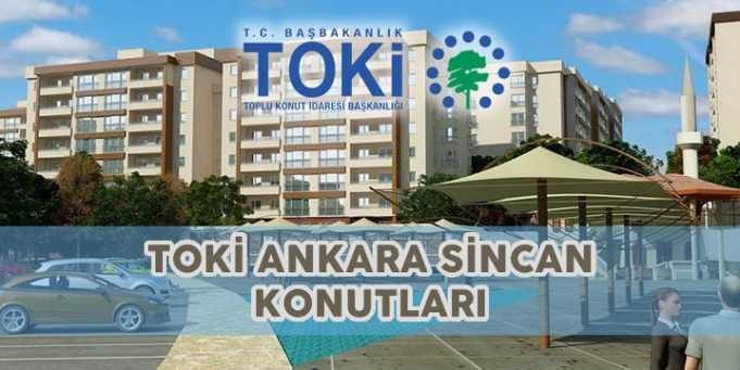 Toki Ankara Sincan Kentsel Dönüşüm Konutları Projesi