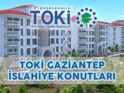 Toki Gaziantep İslahiye Konutları Projesi Özellikleri
